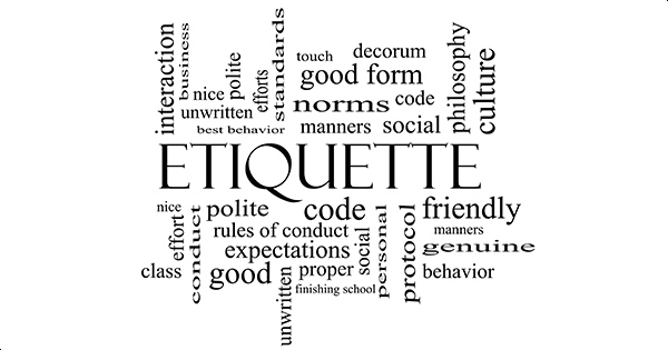 ETIQUETTE GIVES YOU THE EDGE