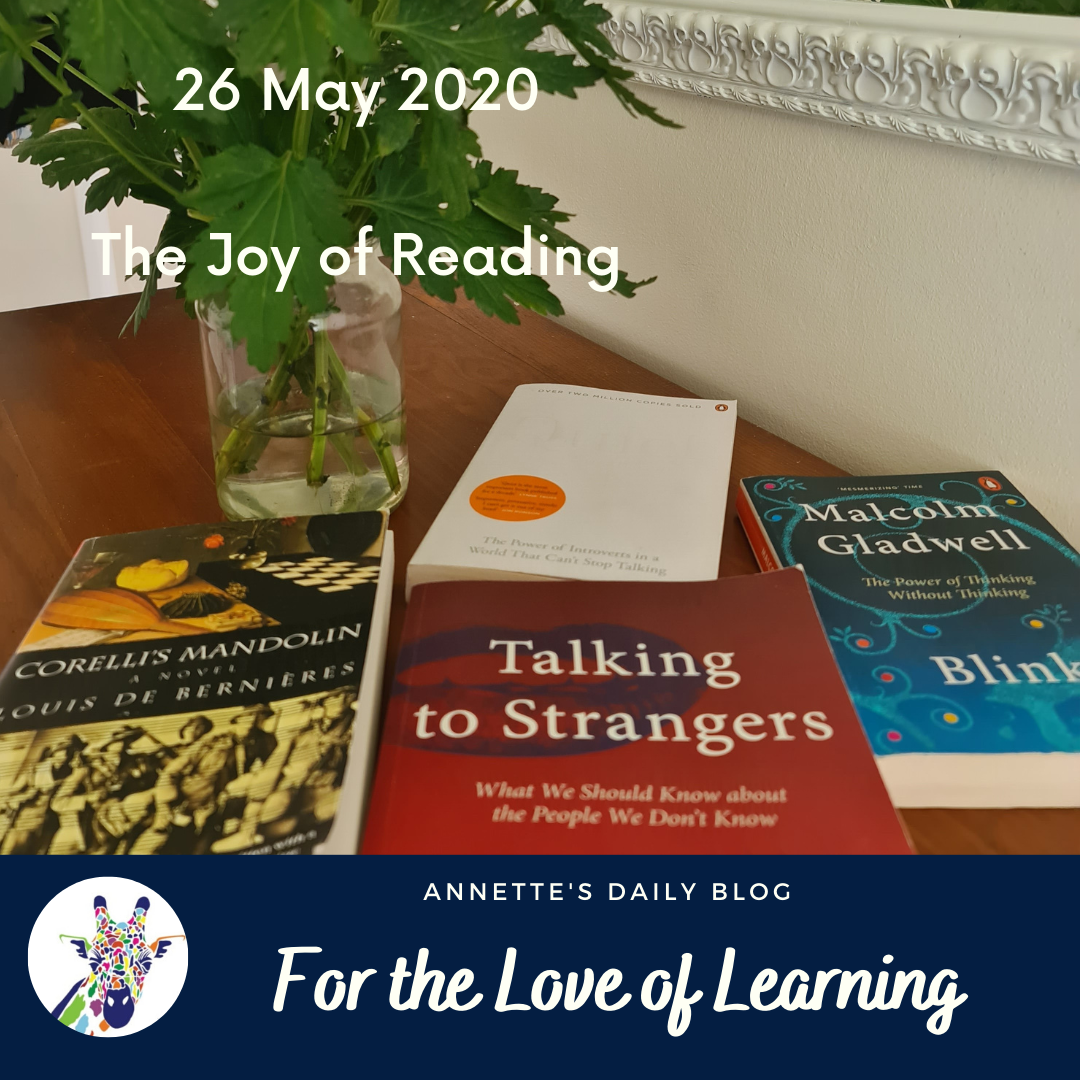 For the Love of Learning, 26 May 2020 : The Joy of Reading
