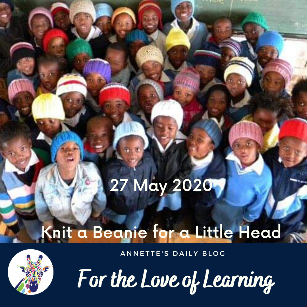 For the Love of Learning, 27 May 2020 : Knit a Beanie for a Little Head