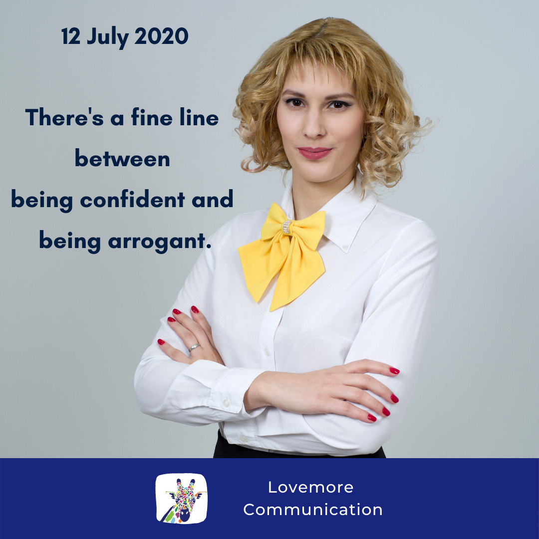 For the Love of Learning, 12 July 2020: There's a Fine Line Between Confidence and Arrogance